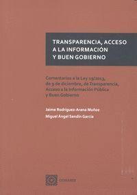 TRANSPARENCIA, ACESSO A LA INFORMACIÓN Y BUEN GOBIERNO COMENTARIOS A LA LEY 19/2013, DE 9 DE DICIEMB