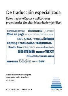 DE TRADUCCIÓN ESPECIALIZADAS RETOS TRADUCTOLÓGICOS Y APLICACIONES PROFESIONALES (ÁMBITOS BIOSANITARI