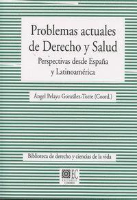 PROBLEMAS ACTUALES DE DERECHO Y SALUD