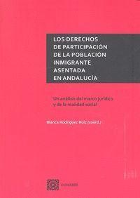 LOS DERECHOS DE PARTICIPACIÓN DE LA POBLACIÓN INMIGRANTE ASENTADA EN ANDALUCA UN ANÁLISIS DEL MARCO