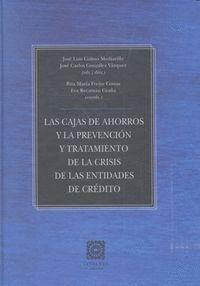 LAS CAJAS DE AHORROS Y LA PREVENCIÓN Y TRATAMIENTO DE LA CRISIS DE LAS ENTIDADES DE CRÉDITO