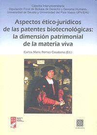 ASPECTOS ÉTICO-JURÍDICOS DE LAS PATENTES BIOTECNOLÓGICAS