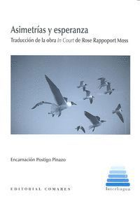 ASIMETRÍAS Y ESPERANZA (IN COURT)
