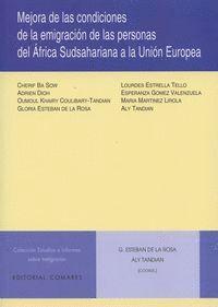 MEJORA EN LAS CONDICIONES DE LA EMIGRACIÓN DE LAS PERSONAS DEL ÁFRICA SUDSAHARINA A LA UNIÓN EUROPEA
