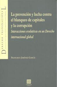 LA PREVENCIÓN Y LUCHA CONTRA EL BLANQUEO DE CAPITALES Y LA CORRUPCIÓN INTERACCIONES EVOLUTIVAS EN UN
