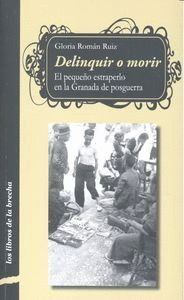 DELINQUIR O MORIR