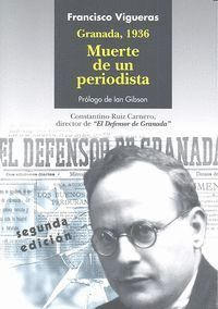 GRANADA, 1936. MUERTE DE UN PERIODISTA