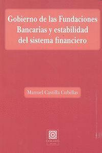GOBIERNO DE LAS FUNDACIONES BANCARIAS Y ESTABILIDAD DEL SISTEMA FINANCIERO
