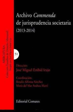ARCHIVO COMMENDA DE JURISPRUDENCIA SOCIETARIA (2013-2014)