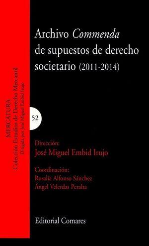 ARCHIVO COMMENDA DE SUPUESTOS DE DERECHO SOCIETARIO (2011-2014)