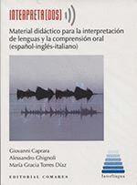 INTERPRETA(DOS). MATERIAL DIDACTICO PARA LA INTERPRETACION DE LENGUAS Y LA COMPRENSION ORAL (ESPA