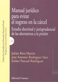 MANUAL JURÍDICO PARA EVITAR EL INGRESO EN LA CÁRCEL
