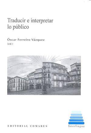 TRADUCIR E INTERPRETAR LO PÚBLICO