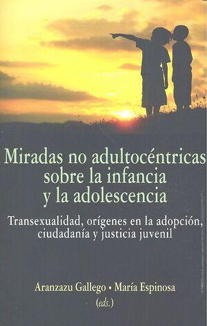LA MIRADA NO ADULTOCÉNTRICA EN LA INFANCIA Y ADOLESCENCIA
