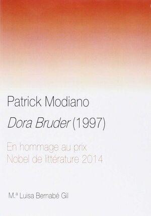 PATRICK MODIANO. DORA BRUDER (1997)