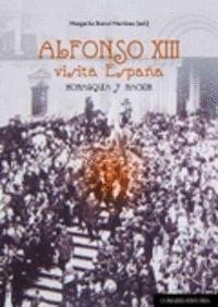 ALFONSO XIII VISITA ESPAÑA