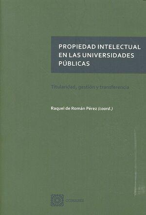 PROPIEDAD INTELECTUAL EN LAS UNIVERSIDADES PÚBLICAS