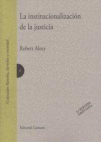 LA INSTITUCIONALIZACIÓN DE LA JUSTICIA