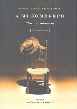 A MI SOMBRERO: FLOR DE ROMANCES