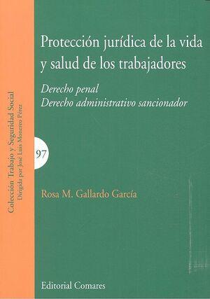 PROTECCIÓN JURÍDICA DE LA VIDA Y SALUD DE LOS TRABAJADORES