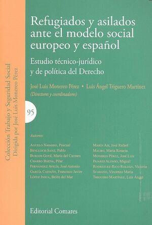 REFUGIADOS Y ASILADOS ANTE EL MODELO SOCIAL EUROPEO Y ESPAÑOL ESTUDIO TÉCNICO-JURDICO Y DE POLTICA