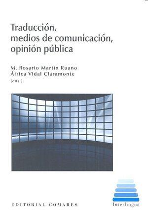 TRADUCCIÓN, MEDIOS DE COMUNICACIÓN, OPINIÓN PÚBLICA