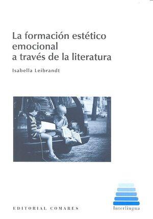 LA FORMACIÓN ESTÉTICO EMOCIONAL A TRAVÉS DE LA LITERATURA