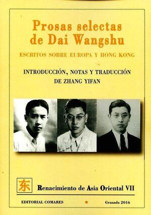 PROSAS SELECTAS DE DAI WANGSHU