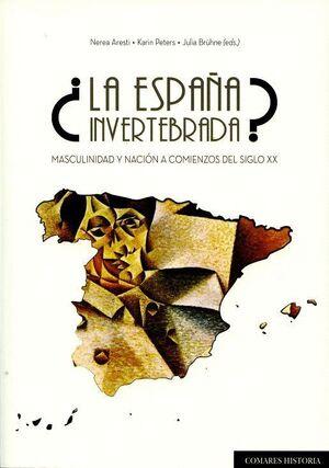 ¿LA ESPAÑA INVERTEBRADA?