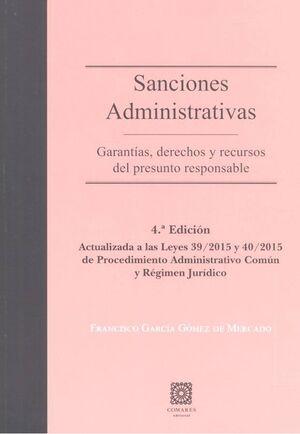 SANCIONES ADMINISTRATIVAS: GARANTÍAS, DERECHOS Y RECURSOS DEL PRESUNTO RESPONSABLE