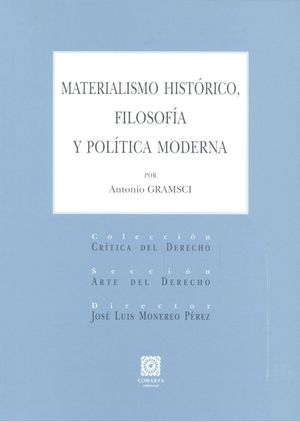 MATERIALISMO HISTÓRICO, FILOSOFÍA Y POLÍTICA MODERNA