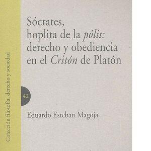 SÓCRATES, HOPLITA DE LA PÓLIS: DERECHO Y OBEDIENCIA EN EL CRITÓN DE PLATÓN