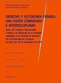 DERECHO Y AUTONOMÍA PRIVADA: UNA VISIÓN COMPARADA E INTERDISCIPLINAR