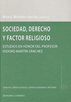 SOCIEDAD, DERECHO Y FACTOR RELIGIOSO