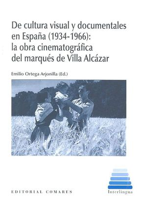 DE CULTURA VISUAL Y DOCUMENTALES EN ESPAÑA (1934-1966)