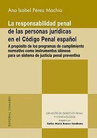 LA RESPONSABILIDAD PENAL DE LAS PERSONAS JURDICAS EN EL CÓDIGO PENAL ESPAÑOL A PROPÓSITO DE LOS PRO