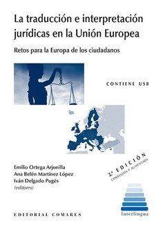 LA TRADUCCIÓN E INTERPRETACIÓN JURÍDICAS EN LA UNIÓN EUROPEA