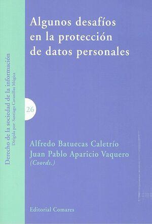 ALGUNOS DESAFÍOS EN LA PROTECCIÓN DE DATOS PERSONALES
