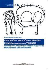 EDUCACIÓN Y ATENCIÓN A LA PRIMERA INFANCIA EN LA CIUDAD DE VALENCIA