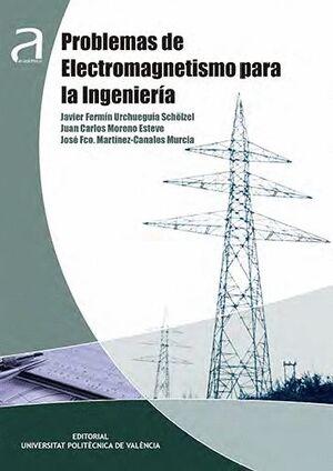 PROBLEMAS DE ELECTROMAGNETISMO PARA LA INGENIERÍA