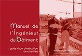 MANUEL DE L'INGÉNIEUR DU BÂTIMENT