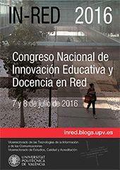 IN-RED 2016. II CONGRESO NACIONAL DE INNOVACIÓN EDUCATIVA Y DOCENCIA EN RED