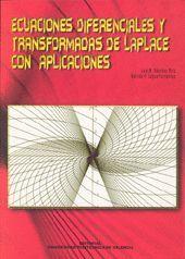 ECUACIONES DIFERENCIALES Y TRANSFORMADAS DE LAPLACE CON APLICACIONES