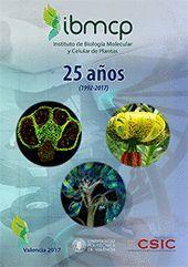 25 AÑOS DEL INSTITUTO DE BIOLOGÍA MOLECULAR Y CELULAR DE PLANTAS
