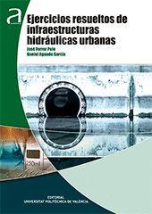 EJERCICIOS RESUELTOS DE INFRAESTRUCTURAS HIDRÁULICAS URBANAS