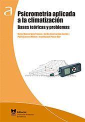 PSICROMETRÍA APLICADA A LA CLIMATIZACIÓN. BASES TEÓRICAS Y PROBLEMAS