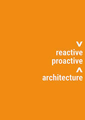 REACTIVE PROACTIVE ARCHITECTURE