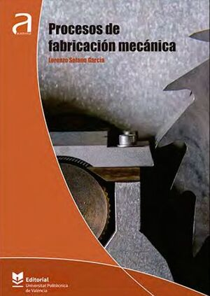 PROCESOS DE FABRICACIÓN MECÁNICA