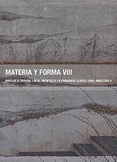 MATERIA Y FORMA VIII