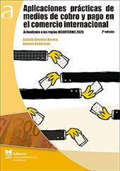 APLICACIONES PRÁCTICAS DE MEDIOS DE COBRO Y PAGO EN EL COMERCIO INTERNACIONAL